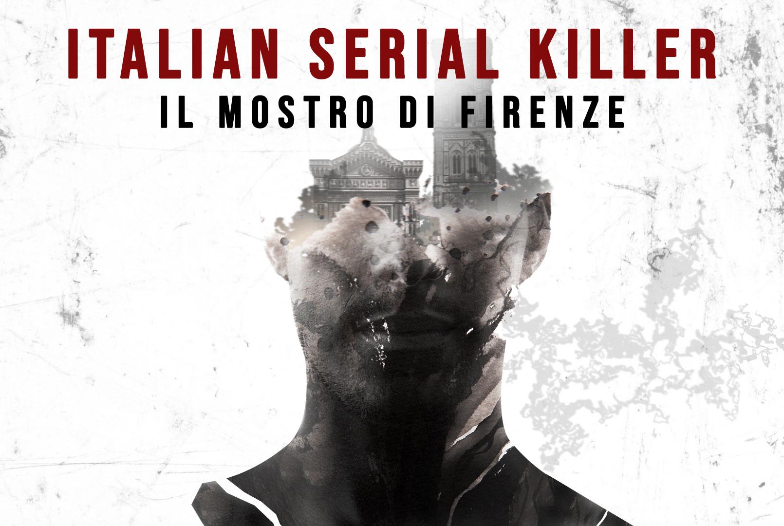 Italian Serial Killer: il Mostro di Firenze - Blog Università eCampus